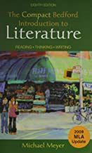 The Compact Bedford Introduction to Literature 8th Ed + Writing About Literature With 2009 Mla Update