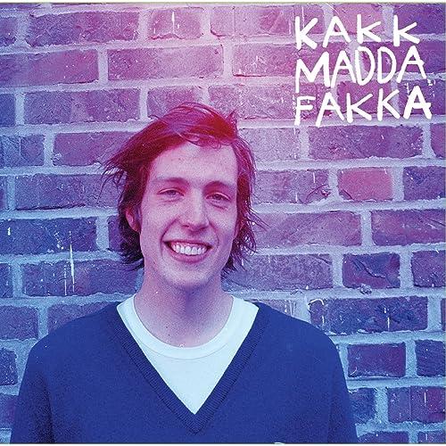 kakkmaddafakka your girl free mp3