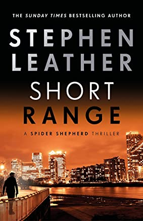 Short Range (The Spider Shepherd Thrillers Book 16)