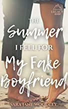 The Summer I Fell for My Fake Boyfriend: The Perfect, Feel-Good Sweet Summer Romance (Legacy Inn Book 2)