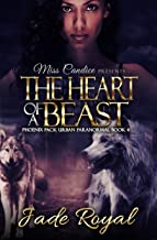 The Heart of a Beast: A Phoenix Pack Urban Paranormal (Saved By a Beast Book 4)