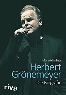 Herbert Grönemeyer: Die Biografie (German Edition)