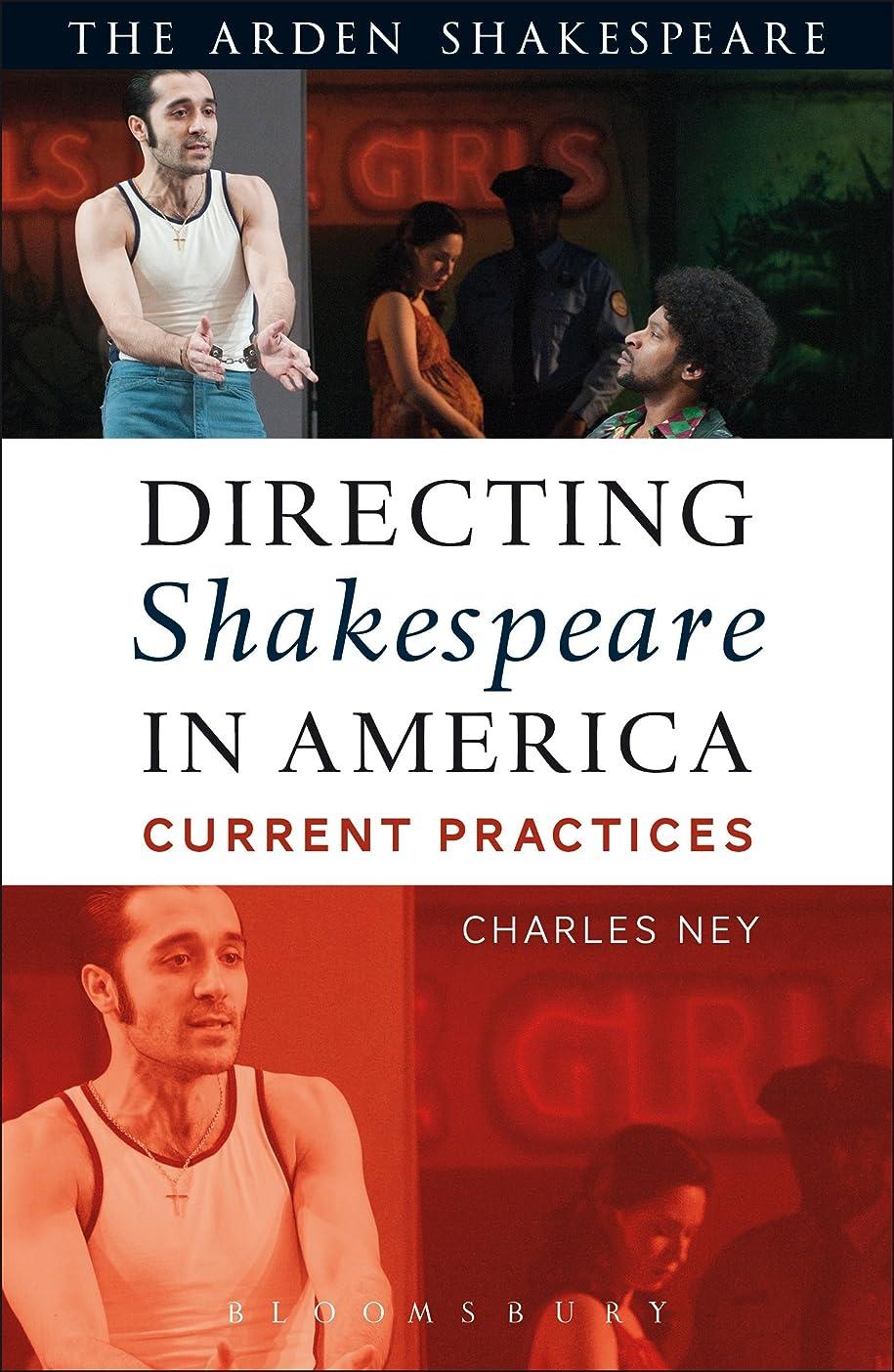 水平外交問題買い物に行くDirecting Shakespeare in America: Current Practices (English Edition)