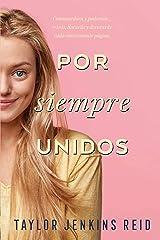 Por siempre, unidos (Titania fresh) (Spanish Edition) eBook Kindle