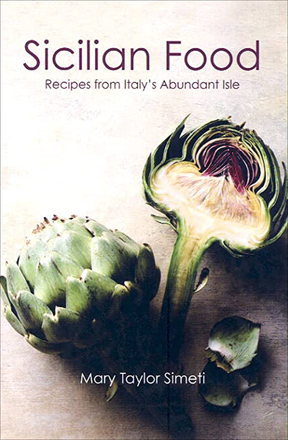 出発満州法医学Sicilian Food: Recipes from Italy's Abundant Isle (English Edition)