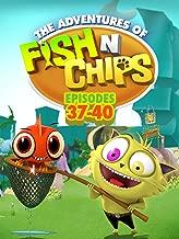 Fish N Chips (Episodes 37-40)