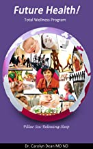 Future Health! Rejuvenating Sleep - Pillows (English Edition)