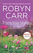 Paradise Valley: Book 7 of Virgin River series (A Virgin River Novel)