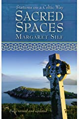 Sacred Spaces: Stations on a Celtic Way Kindle Edition