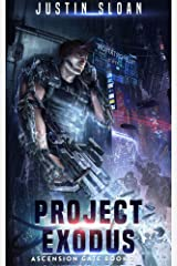 Project Exodus: A Page Turning Thriller (Ascension Gate Book 2) Kindle Edition