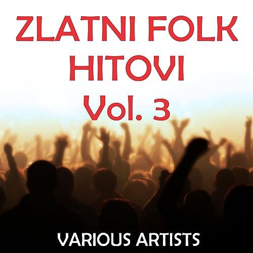 Zlatni Folk Hitovi, Vol. 3