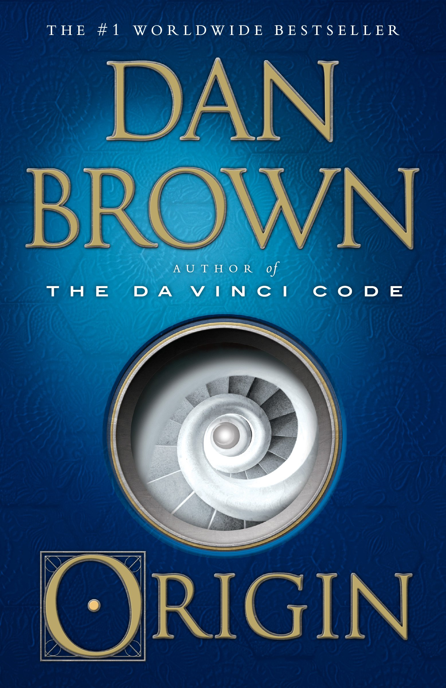 Origin A Novel Robert Langdon Kindle Edition By Dan Brown
