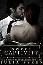 Sweet Captivity (English Edition)