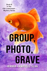 Group, Photo, Grave: Book #8 in the Kiki Lowenstein Mystery Series (Can be read as a stand-alone book.) (Kiki Lowenstein Cozy Mystery Series) Kindle Edition