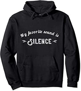 Funny Introvert Quote Love Sound Silence Pullover Hoodie