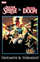 Doctor Strange & Doctor Doom: Triumph and Torment (English Edition)