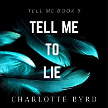 Tell Me to Lie: Tell Me, Book 6