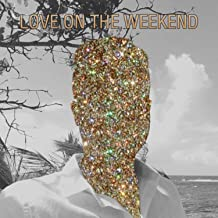Love on the Weekend (Instrumental Remix)