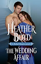 The Wedding Affair (Rebel Hearts Book 1) (English Edition)