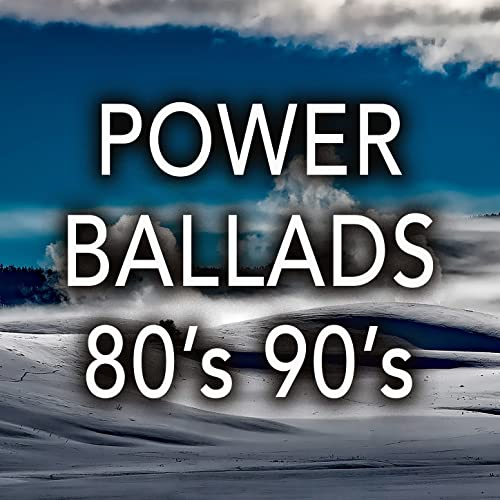 Power Ballads 80's 90's: Best Romantic Songs & Rock Ballads from the