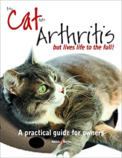My cat has arthritis ...: ... but lives life to the full!