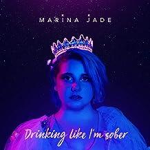 Drinking Like I'm Sober