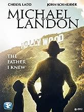 Michael Landon: The Father I Knew