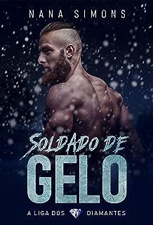 Soldado de Gelo: Série A Liga dos Diamantes - Livro 1 (Portuguese Edition)