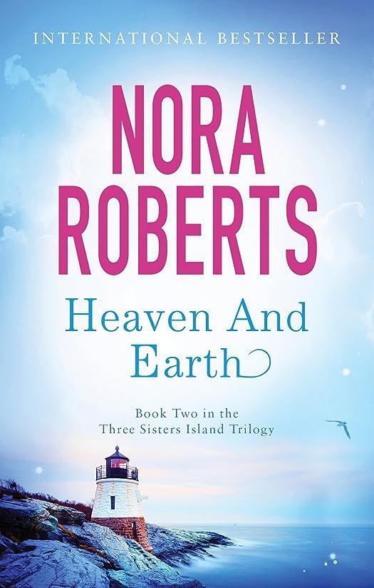 巡礼者鎮痛剤悪意Heaven And Earth: Number 2 in series (Three Sisters Trilogy) (English Edition)