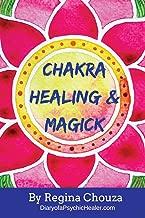 Chakra Healing & Magick