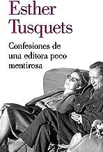 Confesiones de una editora poco mentirosa (Ensayo)