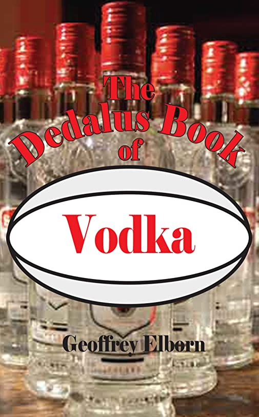 乗り出す交通シニスThe Dedalus Book of Vodka (Dedalus Concept Books) (English Edition)
