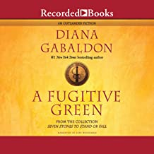 A Fugitive Green: Outlander, Book 2.5