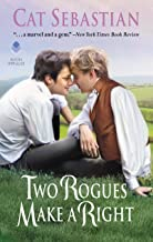 Two Rogues Make a Right: Seducing the Sedgwicks (Seducing the Sedgwicks, 3)