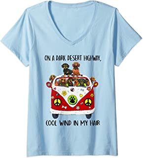 Womens On A Dark Desert Highway Feel Cool Wind My Hair Dachshund  V-Neck T-Shirt