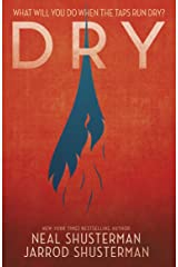 Dry: Neal Shusterman Kindle Edition