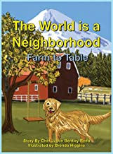 The World Is a Neighborhood 2: Farm to Table