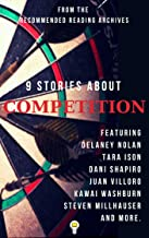 9 Stories About Competition (Electric Literature's Recommended Reading)