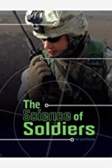 The Science of Soldiers (Science of War) Kindle Edition