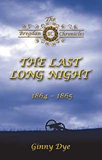 The Last, Long Night (#5 in the Bregdan Chronicles Historical Fiction Romance Series)