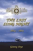 The Last, Long Night (#5 in the Bregdan Chronicles Historical Fiction Romance Series)