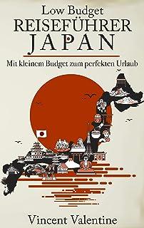Low Budget Reiseführer Japan: Ein Guide für den perfekten