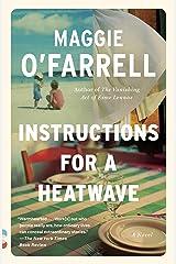Instructions for a Heatwave: A novel (Vintage Contemporaries) Kindle Edition
