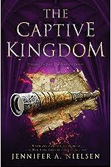 The Captive Kingdom (The Ascendance Series, Book 4) Kindle Edition