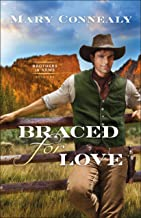Braced for Love (Brothers in Arms Book #1)