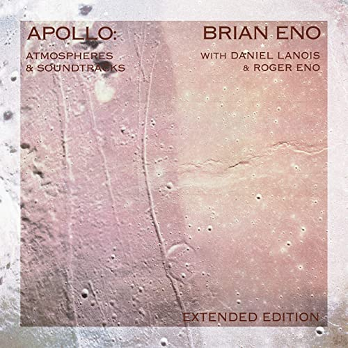 Apollo: Atmospheres And Soundtracks (Extended Edition) de ...