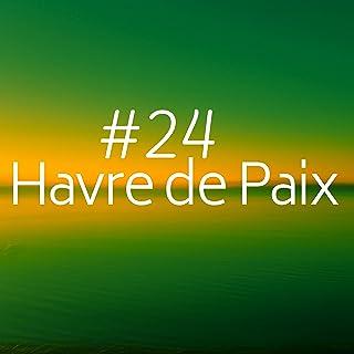 #24 Havre de Paix - Détendez-vous grâce à nos soins revitalisants ou massages apaisants, pour ainsi nourrir votre esprit, corps et âme