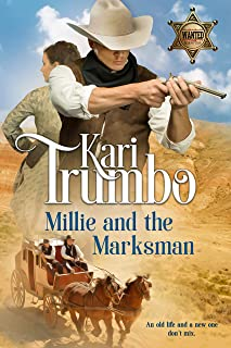 Millie and the Marksman: A Sweet Western Strangers to More Romance
