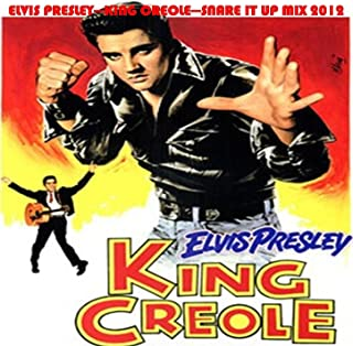 King Creole (Snare It Up Mix) - Single