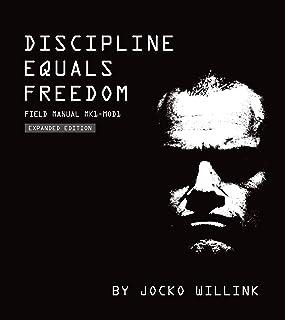Discipline Equals Freedom: Field Manual: Mk1 MOD1